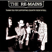 Thank You For Supporting Country Rock'N'Roll by The Remains
