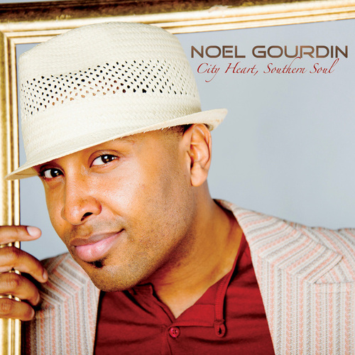 City Heart, Southern Soul by Noel Gourdin