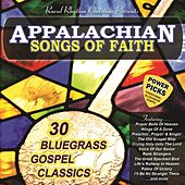 Appalachian Songs Of Faith: Power Picks by Various Artists