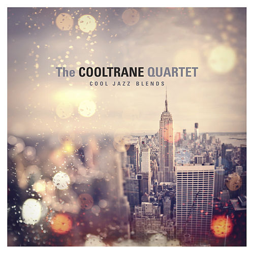 Cool Jazz Blends by The Cooltrane Quartet