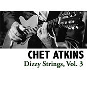Dizzy Strings, Vol. 3 by Chet Atkins