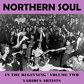 Northern Soul - In the Beginning Vol. 2 von Various Artists