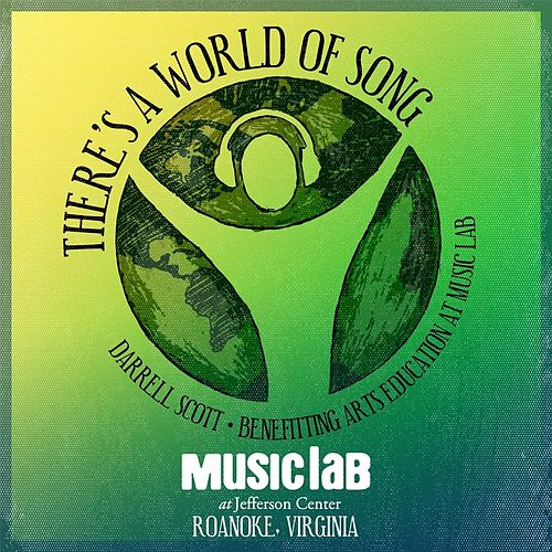 There's a World of Song by Darrell Scott