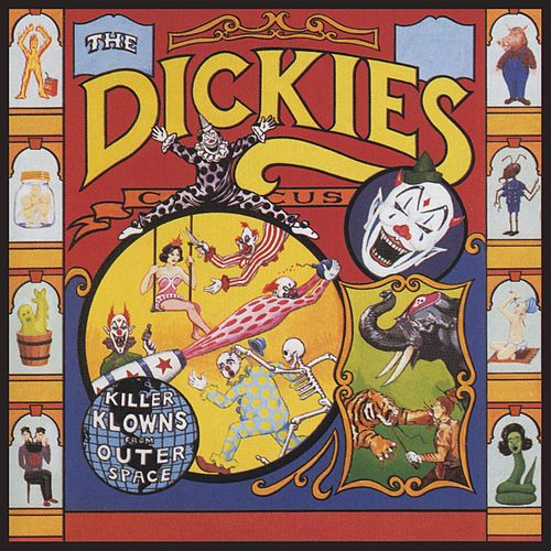 The Killer Klowns From Outer Space by The Dickies