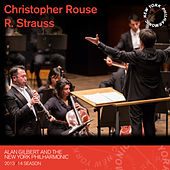 Christopher Rouse, R. Strauss by New York Philharmonic