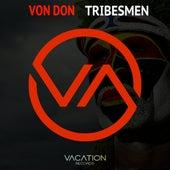Tribesmen by Von Don