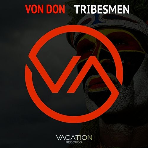 Tribesmen by Von Don
