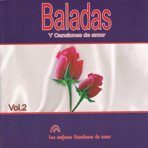 Baladas y Canciones de Amor Vol 2 by Various Artists