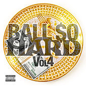 Ball $o Hard 4 by Various Artists