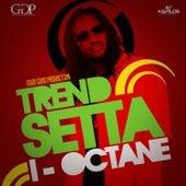 Trend Setta - Single by I-Octane