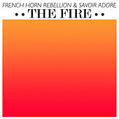 The Fire - EP by French Horn Rebellion