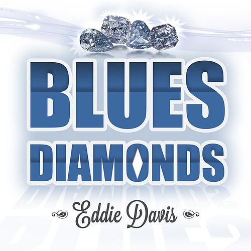 Blues Diamonds by Eddie
