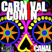 Carnival Comin' by Various Artists
