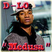 Medusa - Single by D-LO