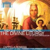 Tikey Zes: Divine Liturgy of St. John Chrysostom by Douglas Schneider