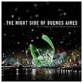The Night Side of Buenos Aires by Various Artists