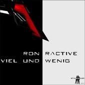 Viel und wenig by Ron Ractive