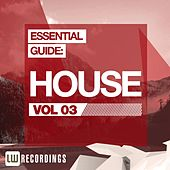 Essential Guide: House Vol. 03 - EP by Various Artists