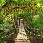Dschungel Charts 2014 - Die Urwaldhits zur Sternejagd by Various Artists