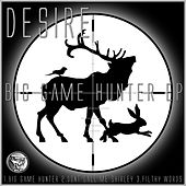 Big Game Hunter - Single by Desire