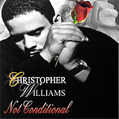 Not Conditional - Single by Christopher Williams