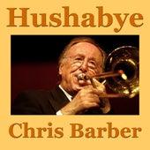 Hushabye (Live) by Chris Barber