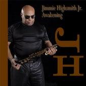Awakening by Jimmie Highsmith Jr.