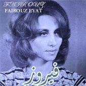 Fairouz Eyat by Fairouz