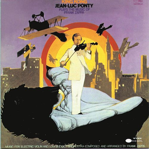 King Kong by Jean-Luc Ponty