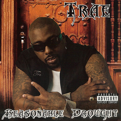 Reasonable Drought by Trae