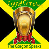 The Gorgon Speaks by Cornell Campbell