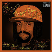 The Musical Life of Mac Dre Vol 2 - True to the Game Years: 1992-1995 by Mac Dre