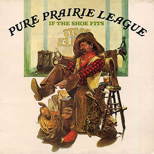 If the Shoe Fits by Pure Prairie League