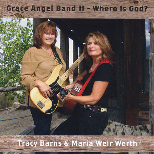 Grace Angel Band II (Where Is God?) by Tracy Barns
