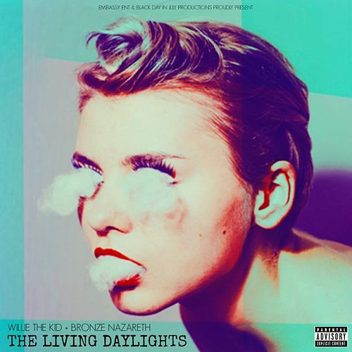 The Living Daylights by Willie The Kid