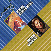 Enlace Amalia Mendoza y Miguel Aceves Mejía by Various Artists