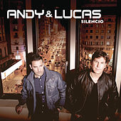 Silencio by Andy & Lucas