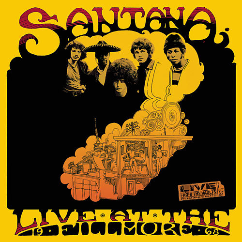 Live At The Fillmore '68 by Santana