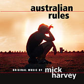 Australian Rules von Mick Harvey