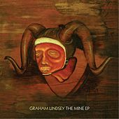 The Mine EP by Graham Lindsey