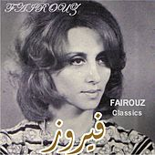 Fairouz Classics by Fairouz
