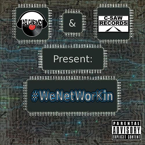 #wenetworkin (DJ Chemo and C-Saw Records Presents) von DJ Chemo