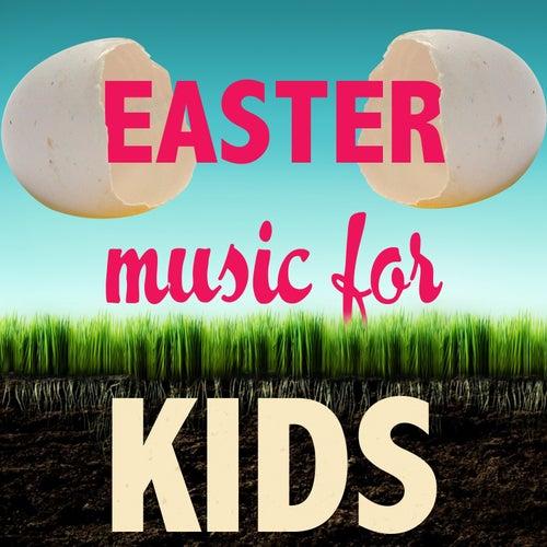 Easter Music for Kids by Easter Celebration