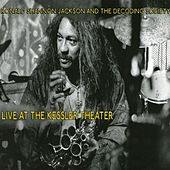 Ronald Shannon Jackson and the Decoding Society: Live at the Kessler by Ronald Shannon Jackson
