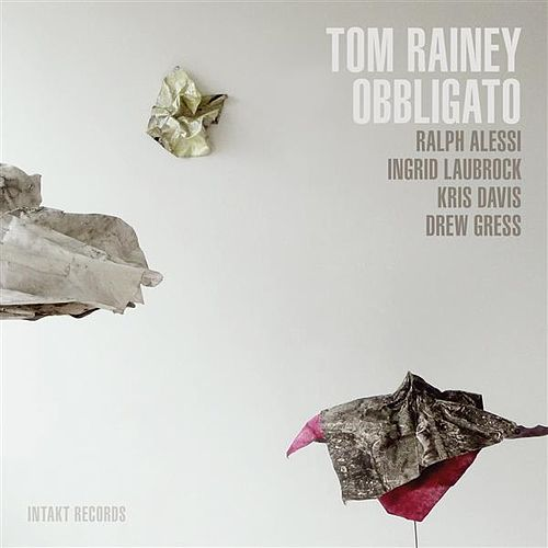 Obbligato by Tom Rainey