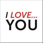 I Love You von Various Artists