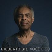 Você e Eu by Gilberto Gil