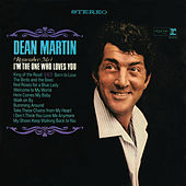 (Remember Me) I'm the One That Loves You by Dean Martin