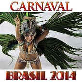 Carnaval (Brasil 2014) by Various Artists