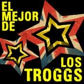 El Mejor de los Troggs by The Troggs